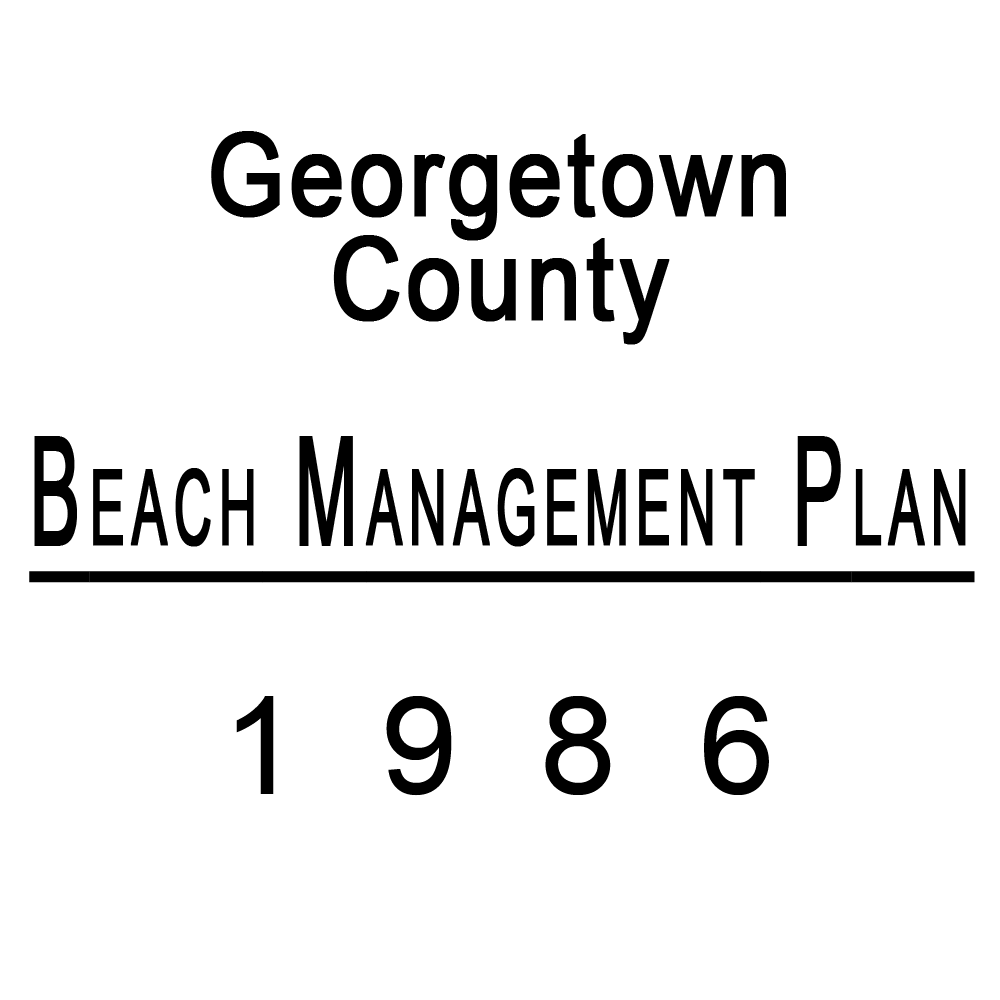 Georgetown County Beach Management Plan Published in 1986