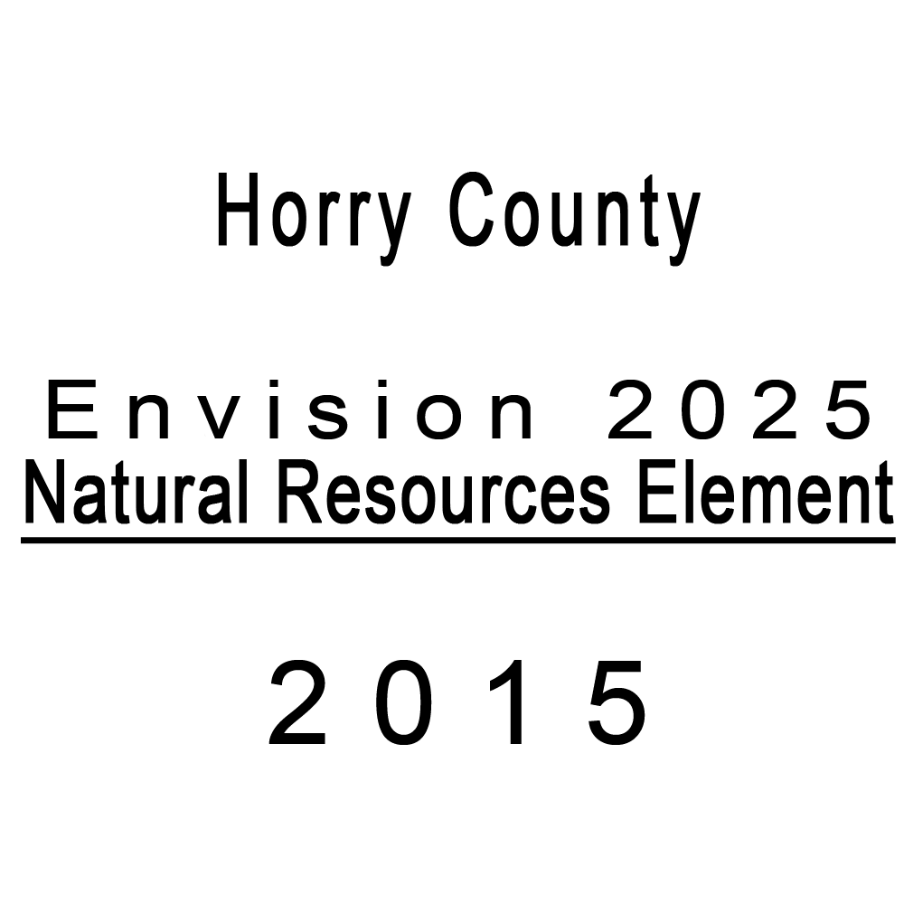 Horry County Envision 2025 Natural Resources Element Published in 2015