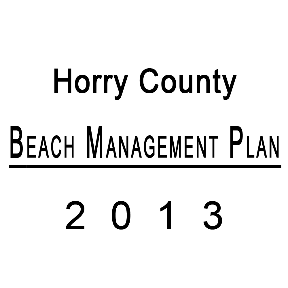 Horry County Beach Management Plan Published 2013