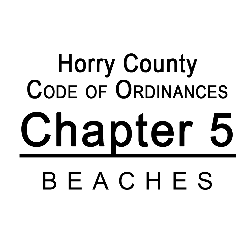 Horry County Code of Ordinances Chapter 5 Beaches