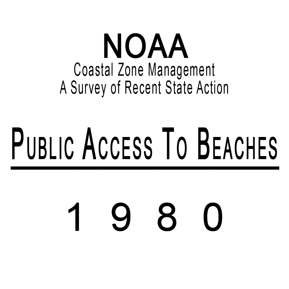 SC Coastal Zone Management A Survey of Recent State Action Public Access to Beaches 1980