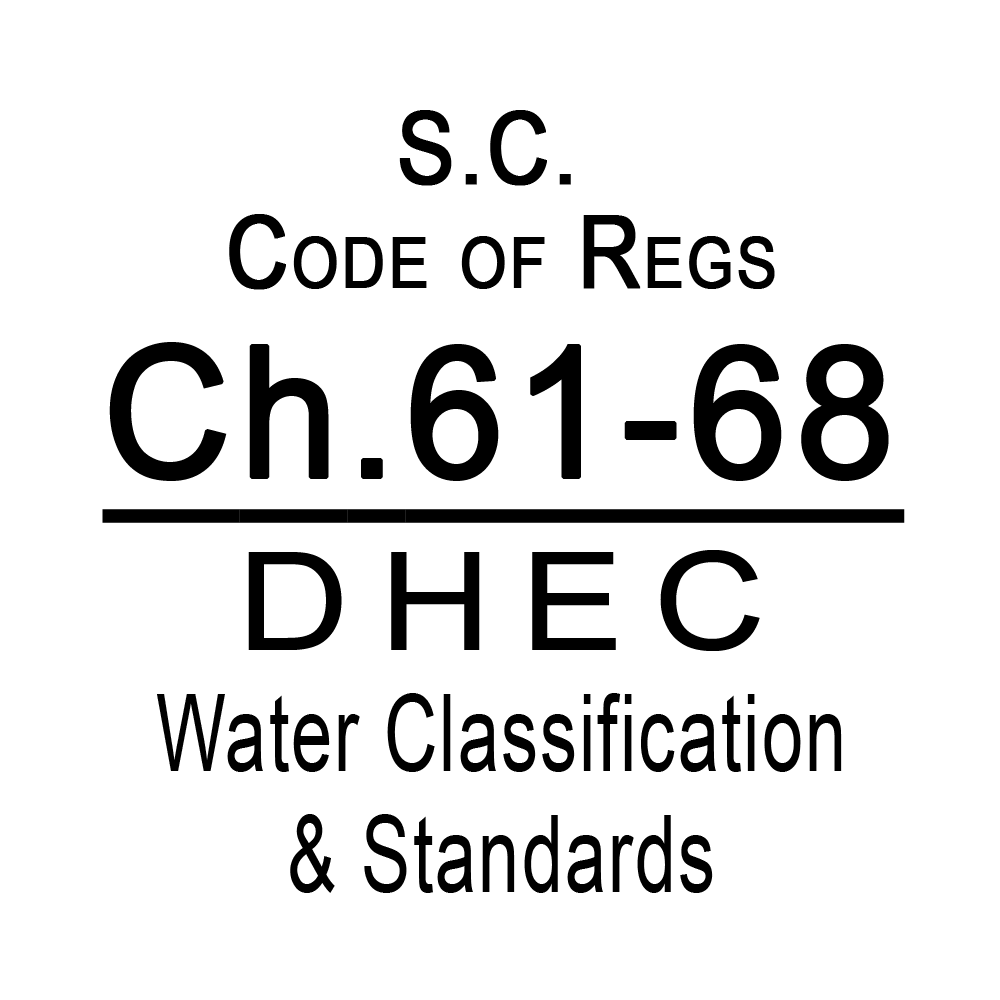 SC Code of Regulations Chapter 61-68 DHEV Water Classification & Standards
