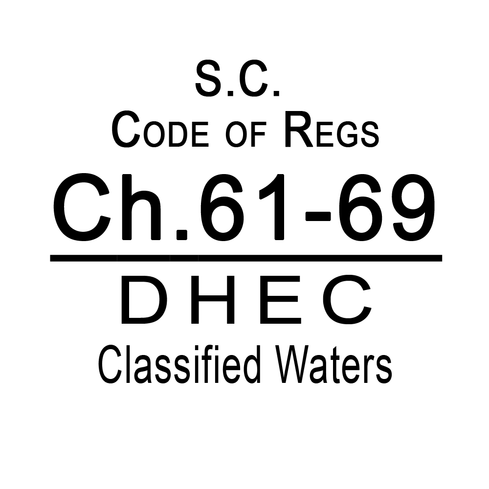SC Code of Regulations Chapter 61-69 DHEC Classified Waters