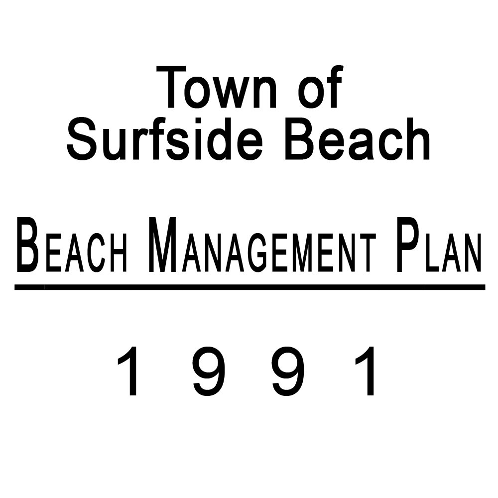 Surfside Beach Beach Management Plan Published 1991
